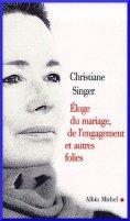 Singer-Christiane-eloge-Du-Mariage